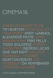 Cinema16: American Short Films(2006) Poster - Movie Forum, Cast, Reviews