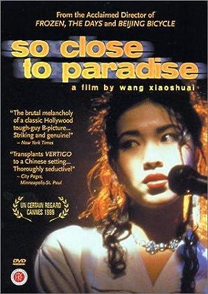 Ming Pang So Close to Paradise Movie