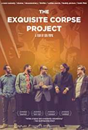 The Exquisite Corpse Project (2012) Poster - Movie Forum, Cast, Reviews