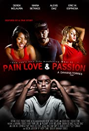 Pain Love & Passion Poster
