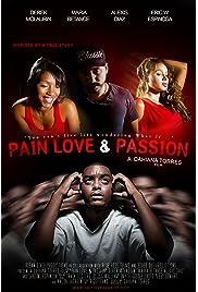 Pain Love & Passion () filme kostenlos