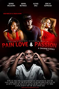 Movies for free Pain Love \u0026 Passion [2048x1536]