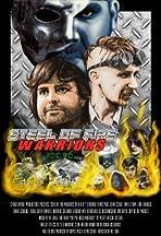 Steel of Fire Warriors 2010 A.D.