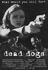Primary photo for Dead Dogs