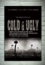 Cold & Ugly