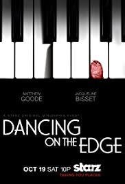 Dancing on the Edge (2013) 720p