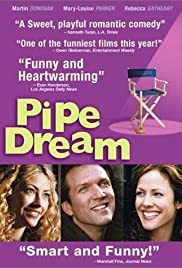 Pipe Dream (2002) Poster - Movie Forum, Cast, Reviews
