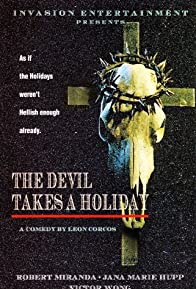 Primary photo for The Devil Takes a Holiday