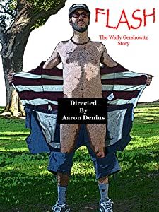 Downloading dvd movies Flash: The Wally Gershowitz Story [BluRay]