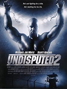 Undisputed 2: Last Man Standing (2006 Video)