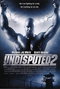 Primary photo for Undisputed 2: Last Man Standing