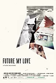 Future My Love Poster