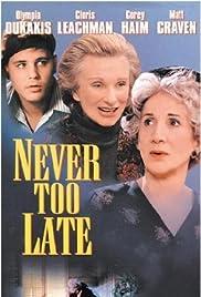 Never Too Late(1996) Poster - Movie Forum, Cast, Reviews