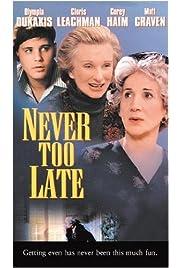Never Too Late (1996) film en francais gratuit