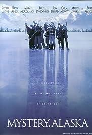 Watch Full HD Movie Mystery, Alaska (1999)