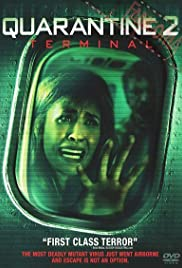 Quarantine 2 Terminal 2011 HDRip 720p 650MB ( Hindi – English ) MKV