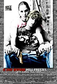 A 2nd Before Hell Freezes Over Poster