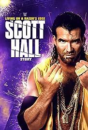 Scott Hall: Living on a Razor's Edge Poster