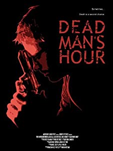 Ready watch online movie Dead Man's Hour by Daniel Casey [Avi]