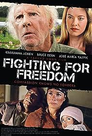 Bruce Dern, Yeniffer Behrens, Kristanna Loken, José María Yazpik, and Lindsay DeLuca in Fighting for Freedom (2013)