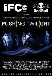 Pushing Twilight Poster