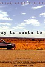 Highway to Santa Fe