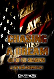Chasing a Dream: Out of the Shadows