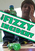 The Fizzy Incident