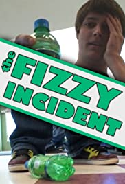The Fizzy Incident Poster