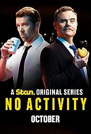 No Activity Poster - TV Show Forum, Cast, Reviews