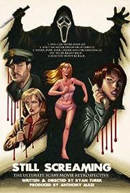 Still Screaming: The Ultimate Scary Movie Retrospective (2011)