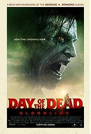 Day of the Dead: Bloodline (2017) ONLINE SEHEN
