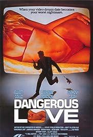 Dangerous Love(1988) Poster - Movie Forum, Cast, Reviews