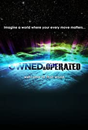 Owned & Operated (2012) Poster - Movie Forum, Cast, Reviews