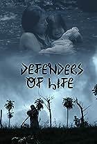 Defenders of Life