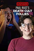 S1.E8 - Paul Rust's 'Death Cult Follies'