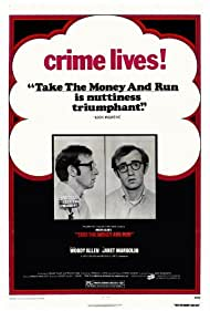 Take the Money and Run (1970) Poster - Movie Forum, Cast, Reviews
