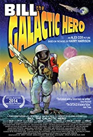Bill the Galactic Hero(2014) Poster - Movie Forum, Cast, Reviews