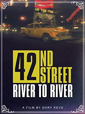 Where to stream 42nd Street: River to River