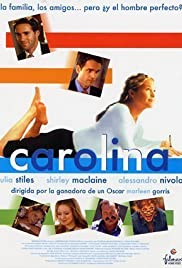 Carolina (2003) Poster - Movie Forum, Cast, Reviews