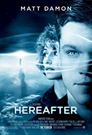 Hereafter (2010) Poster - Movie Forum, Cast, Reviews