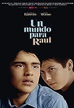 A World for Raúl