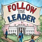 Follow the Leader (2012)