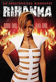 Rihanna good girl bad girl video 2012 imdb rihanna good girl bad girl poster voltagebd Gallery