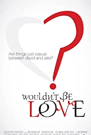 Wouldn't Be Love Poster