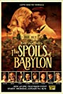 The Spoils of Babylon (2014) Poster