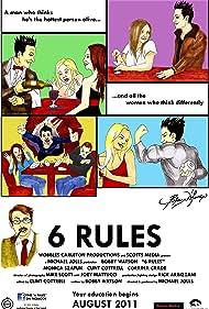 6 Rules (2011)