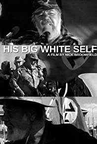Primary photo for His Big White Self