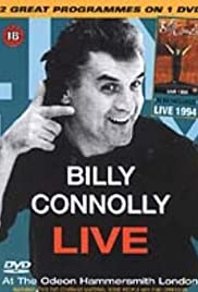 Billy Connolly Live at the Odeon Hammersmith London(1991) Poster - Movie Forum, Cast, Reviews