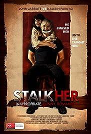 StalkHer(2015) Poster - Movie Forum, Cast, Reviews